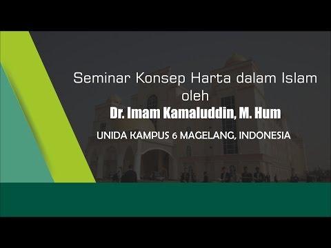 Seminar Konsep Harta dalam Islam – Dr. Imam Kamaluddin, M. Hum – UNIDA Kampus 6