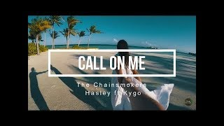 Gambar cover The Chainsmokers & kygo ft. Halsey - Call On Me ( Lyric Video)_by kings fanclub