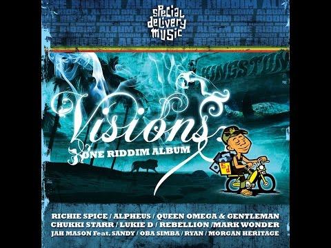 Various Artists - Visions One Riddim Album (Special Delivery Music) [Full Album]