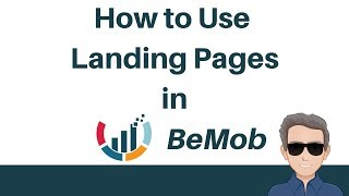 BeMob Tutorial - How to Use Landing Pages