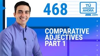 CLASE DE INGLÉS 468 Comparative adjectives part 1