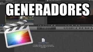 Final Cut Pro X - #12: Generadores de Video