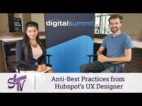 Anti-Best Practices from Hubspot's UX Designer - Shama TV: Episode 34