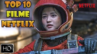 TOP 10 FILME NETFLIX LANSATE IN 2021