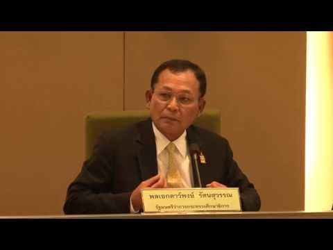 Speech by General Dapong Ratanasuwan, Minister, Ministry of Education, Thailand