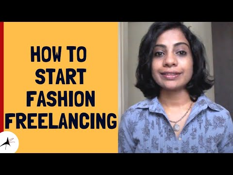 How To Start Fashion Freelancing #1 | Arpitharai