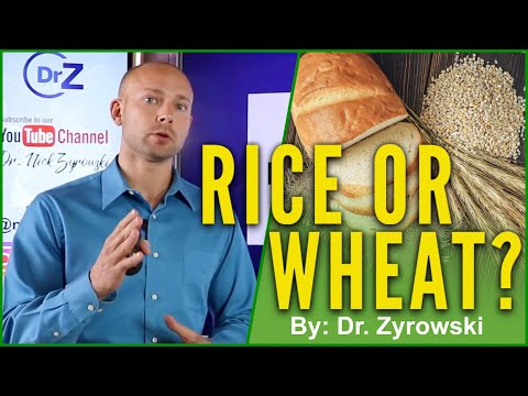 Is Rice Healthier Than Wheat | A Doctors Opinion
