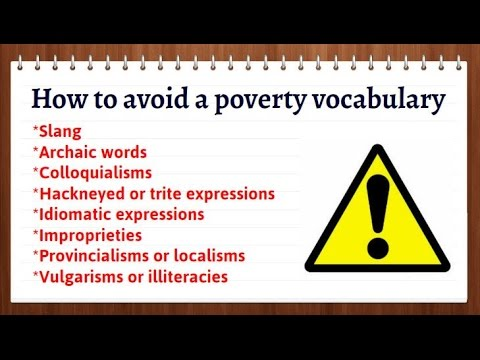 Improving your vocabulary. Avoiding a poverty vocabulary