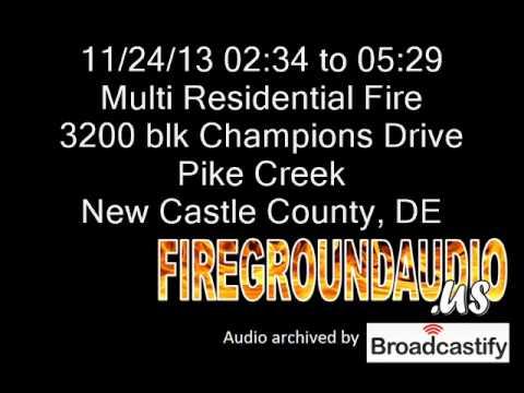 11-24-13: Multi Residential Fire: Pike Creek, New Castle County DE