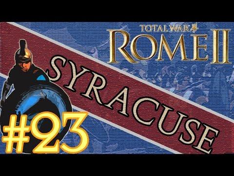 Total War: Rome II Emperor Edition - Syracuse Campaign #23