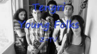 Tengri - Young Folks (Z-TV)