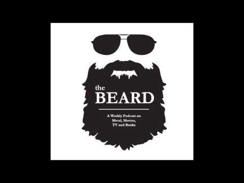 The Beard Ep. 4: Metal Today