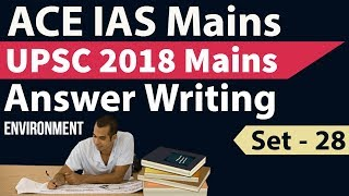 UPSC Mains 2018 Answer Writing Set 28 based on current issues Score high in IAS Mains series