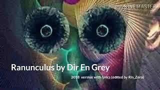 Ranunculus 2018  version by DIR EN GREY with lyrics
