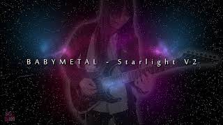 Babymetal - Starlight V2 by SakuraGakuin and Babymetal Fan (Eric Go...