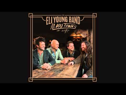 Eli Young Band - Angel Like You