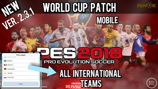 Agzpatch World cup edition for PES ver. 2.3.1 with Mega Link - PES 2018 Mobile