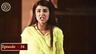 Balaa Episode 34 - Top Pakistani Drama