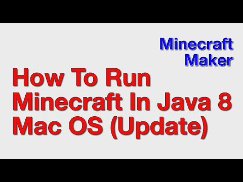 How To Run Minecraft In Java 8 On Mac OS (UPDATE)
