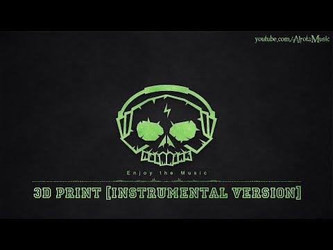 3D Print [Instrumental Version] by Tape Machines - [2010s Pop Music]