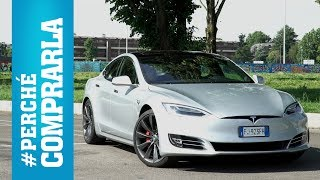 Tesla Model S (2017) | Perché comprarla… e perché no