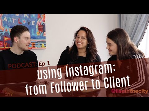 Lisa in the City | Podcast  Episode 1: Instagram Follower to Client