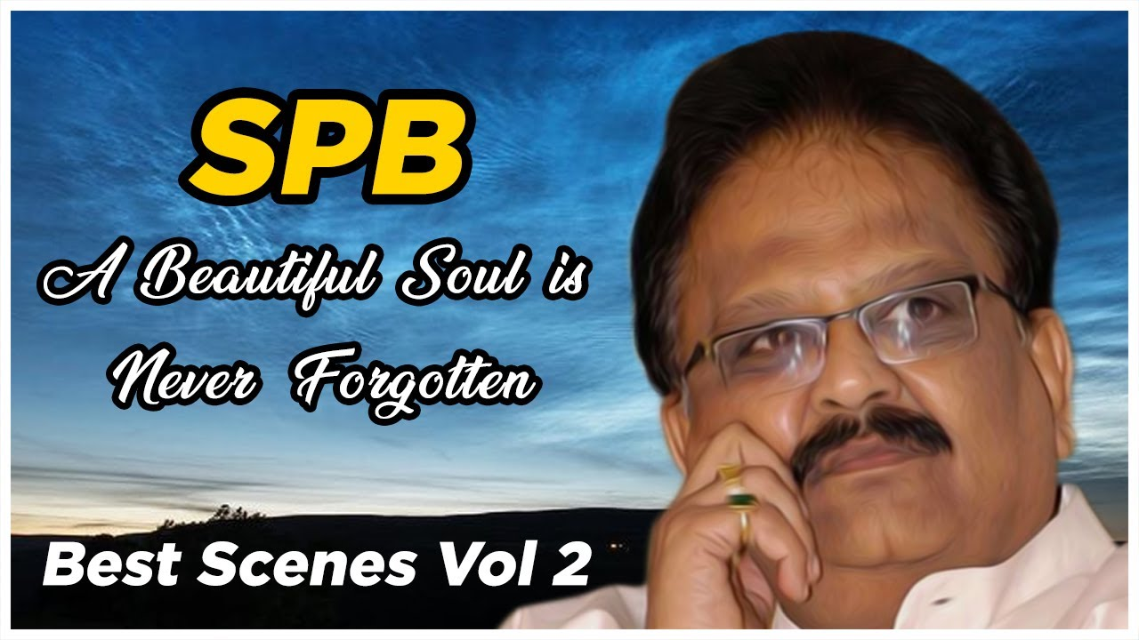 Tribute to S P Balasubrahmanyam | Volume 2 | Best Scenes of S P Balasubrahmanyam | Best of SPB | API