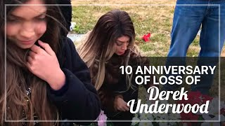 10 ANNIVERSARY OF LOSS OF DEREK UNDERWOOD , SOPHIA ABRAHAM DAD