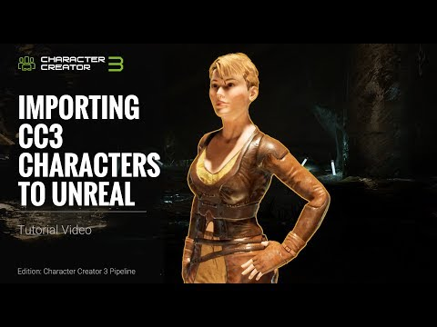 Character Creator 3 Tutorial - Importing CC3 Characters to Unreal