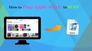 How to convert Apple Music to WAV format with Macsome iTunes Converter