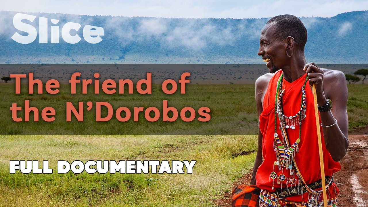 Download The friend of the N'Dorobos   SLICE l Full documentary