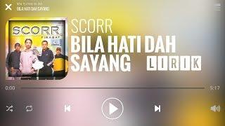 Scorr - Bila Hati Dah Sayang [Lirik]