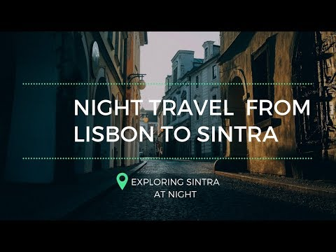 TRAVEL FROM LISBON TO SINTRA