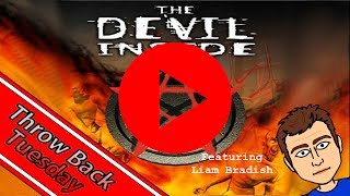 CHG: Throwback Tuesday:  The Devil Inside (PC)