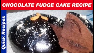 Chocolate Fudge Cake Recipe Without Oven - Homemade Chocolate Fudge Cake Recipe