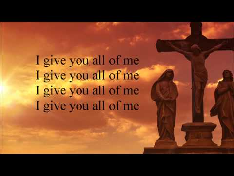 William McDowell - Withholding Nothing  (Lyrics)