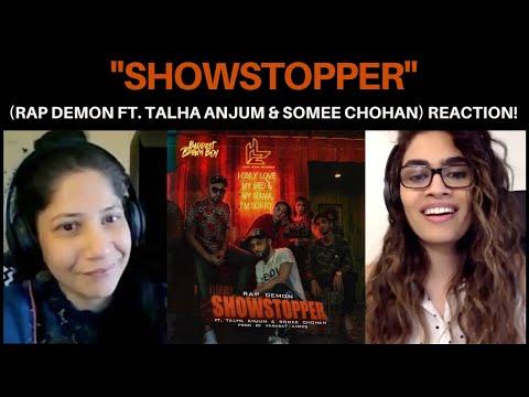 Showstopper (Rap Demon ft. Talha Anjum & Somee Chohan) REACTION!!