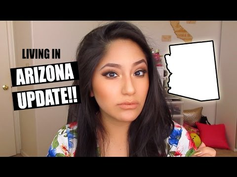 UPDATE Living In Arizona: PROS &  CONS  (8 MONTHS)