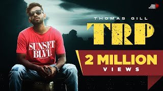 TRP (Thomas Gill) Mp3 Song Download
