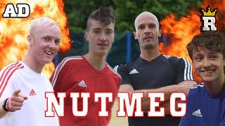 Incredible NUTMEG Challenge W/ Daniel Cutting, Theo Baker, FootballSkills98 & Global Freestyle AD