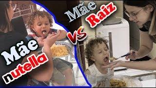 Mãe Raiz vs Mãe Nutella Dany e Cadu