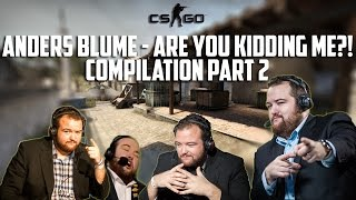 Скачать CSGO Anders Blume Are You Kidding Me Compilation Part 2