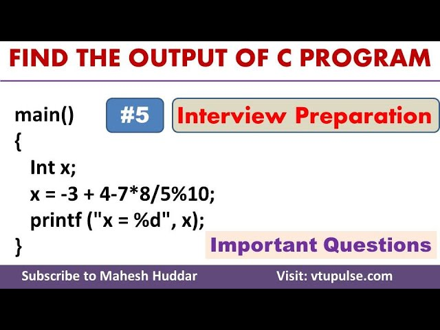 #5 Find the Output, C Programming Question and Answer, Campus Interview Preparation