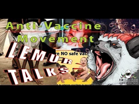 The Anti Vaccine Movement is Crap Lemur Talks