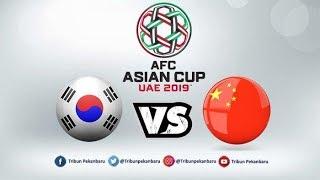 Trực Tiếp | LIVE - Hàn Quốc Vs Trung Quốc - KOREA V CHINA | ASIAN CUP 2019