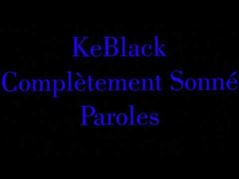 KeBlack Complètement Sonné Paroles