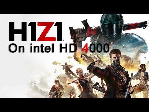 Intel HD 4000 : H1Z1