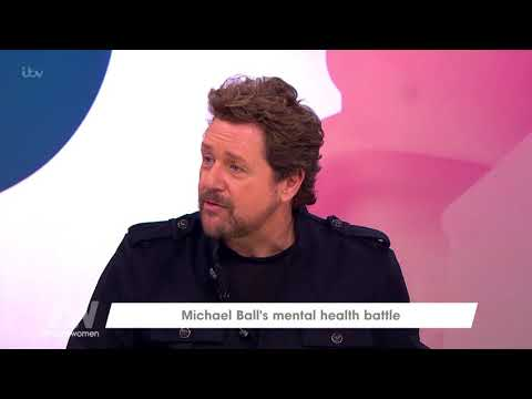Michael Ball on His Mental Health | Loose Women