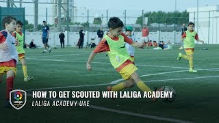 How to get Scouted with LaLiga Academy