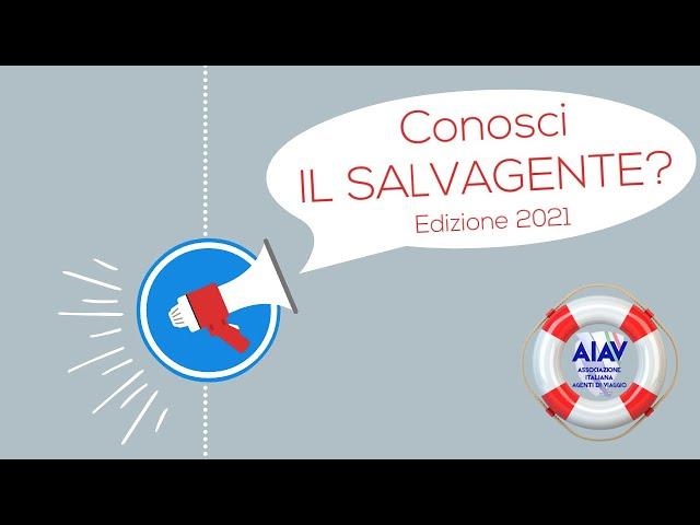 Il Salvagente - Il fondo di garanzia per agenzie di viaggio AIAV